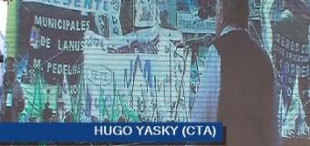 TRABAJADORES – Régimen | Claras palabras de Hugo Yasky (CTA) en el acto conjunto de las centrales obreras.