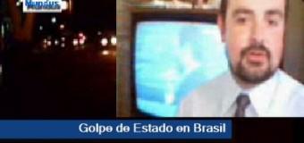 TV MUNDUS – Noticias 218 | Golpe en Brasil.