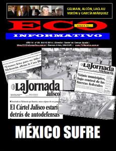 Hace dos años, la revista ECO Informativo preparó un informe sobre la grave situación mexicana.