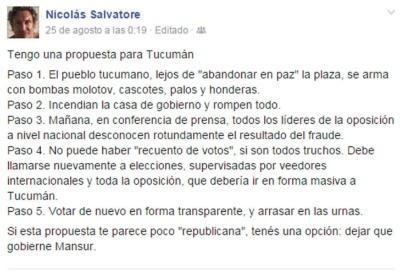 El asesor del candidato derechista José Cano, Nicolás Salvatore incita a quemar la Casa de Gobierno provincial.