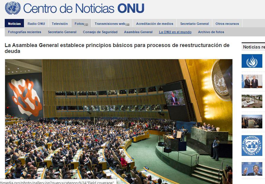 La oficina de prensa de las Naciones Unidas reconocen el mérito de la Argentina en el impulso de la nueva Resolución para renegociar deudas soberanas ante buitres.