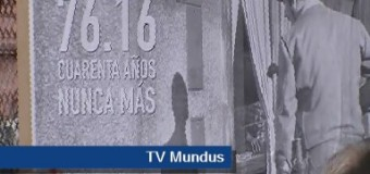 TV MUNDUS – Noticias n° 200 | PROGRAMA ESPECIAL con el acto por el 40° aniversario del Golpe de Estado.