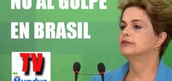 REGIÓN – Brasil | Golpe de Estado parlamentario en la principal economía latinoamericana.
