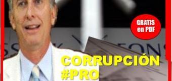 ECO INFORMATIVO n° 72 | La corrupción PRO que recién empieza a descubrirse.