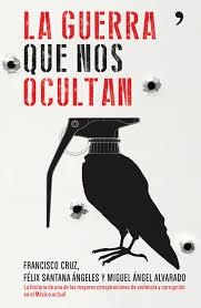 El libro de los periodistas mexicanos involucra al Ejército mexicano y al Presidente Peña Nieto en la masacre de los  estudiantes de magisterio.