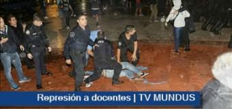 TV MUNDUS – Noticias 230 | URGENTE. REPRESIÓN A DOCENTES