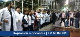 TRABAJADORES – Régimen | AUMENTA EL REPUDIO. La policía de Macri reprimió y detuvo a docentes.