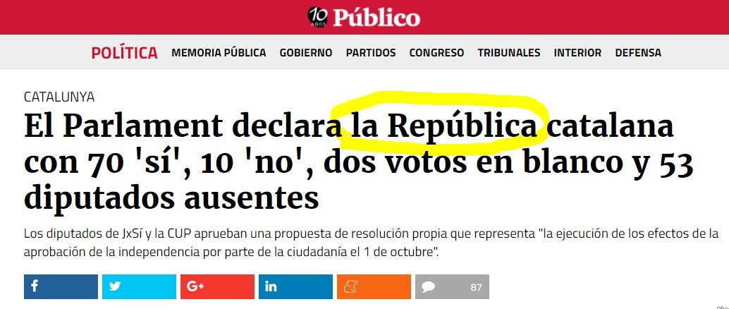 El diario Público, el más prestigioso de España admite la declaración de la Independencia de Catalunya.