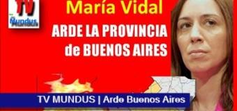 TV MUNDUS – Noticias 257 | Arde en la Provincia de Buenos Aires