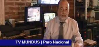 TV MUNDUS – Noticias 260 | Rumbo al Paro Nacional