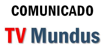 TVMundus_COMUNICADO