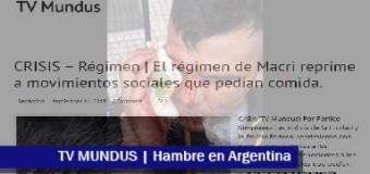 TV MUNDUS – Noticias 281 | Acampe, represión y media sanción a la Emergencia Alimentaria