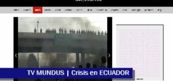 TV MUNDUS – Noticias 283 | Crisis en Ecuador. Estado de excepción y Lenin fuera de Quito.