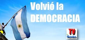 EDITORIAL – POLÍTICA | VOLVIÓ LA DEMOCRACIA