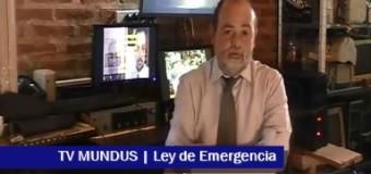 TV MUNDUS – Noticias 306 | Ley de Emergencia aprobada en tiempo récord