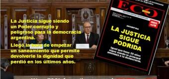 ECO INFORMATIVO |  Salió el nº 94  |  La Justicia sigue podrida