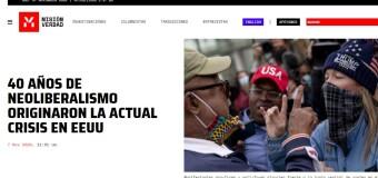 MUNDO – Estados Unidos | Misión Verdad analiza las consecuencias del neoliberalismo en la crisis de Estados Unidos.