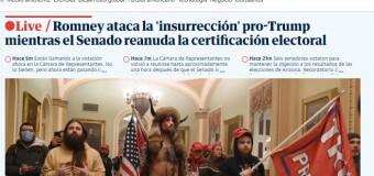 MUNDO – Estados Unidos | Así cubrieron la insurrección los medios occidentales