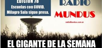 RADIO MUNDUS – El Gigante de la Semana n° 78 |  Solo en CABA hubo quince contagiados en escuelas y los alumnos/as todavía no empezaron.